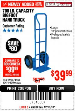 Harbor Freight Coupon 700 LB. CAPACITY BIGFOOT HAND TRUCK Lot No. 37520/97568 Expired: 12/16/18 - $39.99