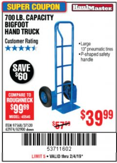 Harbor Freight Coupon 700 LB. CAPACITY BIGFOOT HAND TRUCK Lot No. 37520/97568 Expired: 2/4/19 - $39.99