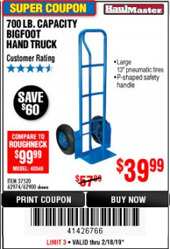 Harbor Freight Coupon 700 LB. CAPACITY BIGFOOT HAND TRUCK Lot No. 37520/97568 Expired: 2/18/19 - $39.99