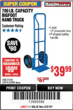 Harbor Freight Coupon 700 LB. CAPACITY BIGFOOT HAND TRUCK Lot No. 37520/97568 Expired: 6/30/19 - $39.99