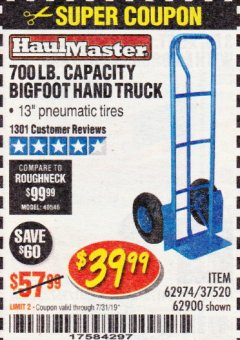 Harbor Freight Coupon 700 LB. CAPACITY BIGFOOT HAND TRUCK Lot No. 37520/97568 Expired: 7/31/19 - $39.99