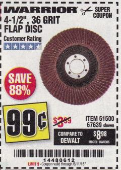 Harbor Freight Coupon 4-1/2 IN. 36 GRIT FLAP DISC Lot No. 61500 Expired: 6/11/18 - $0.99