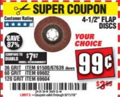 Harbor Freight Coupon 4-1/2 IN. 36 GRIT FLAP DISC Lot No. 61500 Expired: 9/11/18 - $0.99