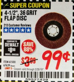 Harbor Freight Coupon 4-1/2 IN. 36 GRIT FLAP DISC Lot No. 61500 Expired: 2/28/19 - $0.99
