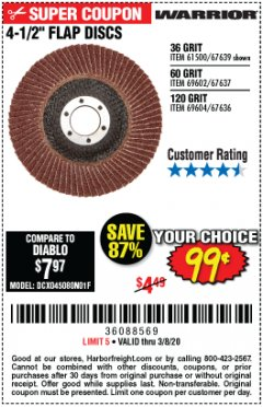 Harbor Freight Coupon 4-1/2 IN. 36 GRIT FLAP DISC Lot No. 61500 Expired: 2/8/20 - $0.99