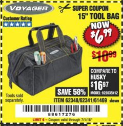 "Harbor Freight Coupon 15"" TOOL BAG Lot No. 61469/94993/62348/62341 Expired: 7/1/18 - $6.99"