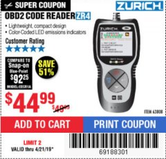 Harbor Freight Coupon ZURICH OBD2 CODE READER ZR4 Lot No. 63808 Expired: 4/21/19 - $44.99