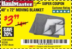"Harbor Freight Coupon 40"" x 72"" MOVER'S BLANKET Lot No. 47262/69504/62336 Expired: 4/23/19 - $3.99"
