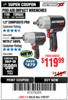 "Harbor Freight Coupon EARTHQUAKE XT 1/2"" PRO AIR IMPACT WRENCHES Lot No. 62891/63800 Expired: 1/20/19 - $119.99"