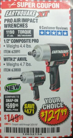"Harbor Freight Coupon EARTHQUAKE XT 1/2"" PRO AIR IMPACT WRENCHES Lot No. 62891/63800 Expired: 3/31/19 - $127.99"