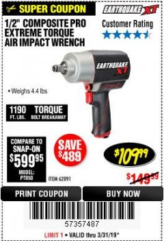 "Harbor Freight Coupon EARTHQUAKE XT 1/2"" PRO AIR IMPACT WRENCHES Lot No. 62891/63800 Expired: 3/31/19 - $109.99"