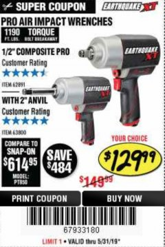 "Harbor Freight Coupon EARTHQUAKE XT 1/2"" PRO AIR IMPACT WRENCHES Lot No. 62891/63800 Expired: 5/31/19 - $129.99"