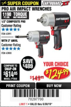 "Harbor Freight Coupon EARTHQUAKE XT 1/2"" PRO AIR IMPACT WRENCHES Lot No. 62891/63800 Expired: 6/30/19 - $124.99"