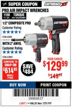 "Harbor Freight Coupon EARTHQUAKE XT 1/2"" PRO AIR IMPACT WRENCHES Lot No. 62891/63800 Expired: 7/21/19 - $129.99"
