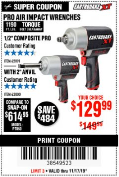"Harbor Freight Coupon EARTHQUAKE XT 1/2"" PRO AIR IMPACT WRENCHES Lot No. 62891/63800 Expired: 11/17/19 - $129.99"