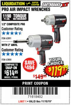 "Harbor Freight Coupon EARTHQUAKE XT 1/2"" PRO AIR IMPACT WRENCHES Lot No. 62891/63800 Expired: 11/10/19 - $119.99"