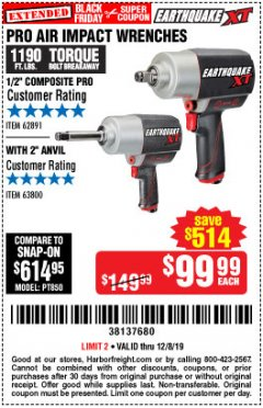 "Harbor Freight Coupon EARTHQUAKE XT 1/2"" PRO AIR IMPACT WRENCHES Lot No. 62891/63800 Expired: 12/8/19 - $99.99"
