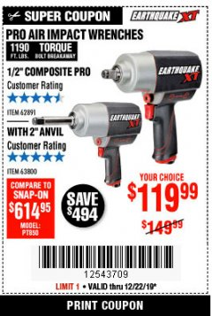 "Harbor Freight Coupon EARTHQUAKE XT 1/2"" PRO AIR IMPACT WRENCHES Lot No. 62891/63800 Expired: 12/22/19 - $119.99"