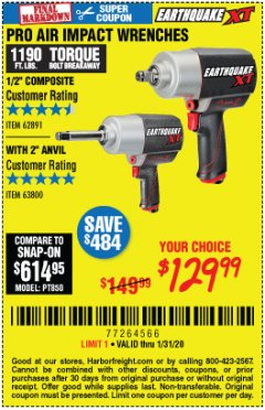 "Harbor Freight Coupon EARTHQUAKE XT 1/2"" PRO AIR IMPACT WRENCHES Lot No. 62891/63800 Expired: 1/31/20 - $129.99"