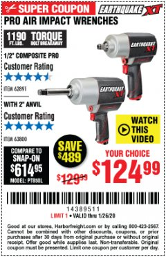 "Harbor Freight Coupon EARTHQUAKE XT 1/2"" PRO AIR IMPACT WRENCHES Lot No. 62891/63800 Expired: 1/26/20 - $124.99"