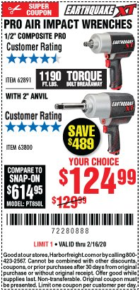 "Harbor Freight Coupon EARTHQUAKE XT 1/2"" PRO AIR IMPACT WRENCHES Lot No. 62891/63800 Expired: 2/16/20 - $124.99"