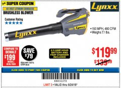 Harbor Freight Coupon LYNXX 40 VOLT LITHIUM CORDLESS BRUSHLESS BLOWER Lot No. 64481/63284/64716 Expired: 6/24/18 - $119.99