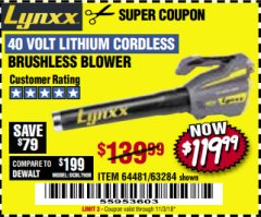 Harbor Freight Coupon LYNXX 40 VOLT LITHIUM CORDLESS BRUSHLESS BLOWER Lot No. 64481/63284/64716 Expired: 11/3/18 - $119.99