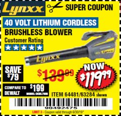 Harbor Freight Coupon LYNXX 40 VOLT LITHIUM CORDLESS BRUSHLESS BLOWER Lot No. 64481/63284/64716 Expired: 6/30/19 - $119.99