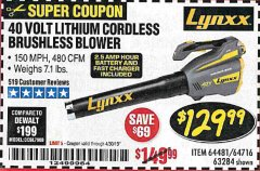 Harbor Freight Coupon LYNXX 40 VOLT LITHIUM CORDLESS BRUSHLESS BLOWER Lot No. 64481/63284/64716 Expired: 4/30/19 - $129.99