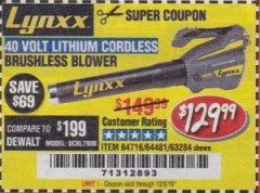Harbor Freight Coupon LYNXX 40 VOLT LITHIUM CORDLESS BRUSHLESS BLOWER Lot No. 64481/63284/64716 Expired: 10/9/19 - $129.99