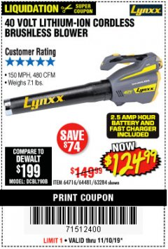 Harbor Freight Coupon LYNXX 40 VOLT LITHIUM CORDLESS BRUSHLESS BLOWER Lot No. 64481/63284/64716 Expired: 11/10/19 - $124.99