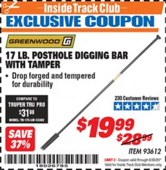Harbor Freight ITC Coupon 17 LB. POSTHOLE DIGGING BAR WITH TAMPER Lot No. 61322/93612 Dates Valid: 12/31/69 - 6/30/20 - $19.99