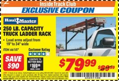 Harbor Freight ITC Coupon 250 LB. CAPACITY TRUCK LADDER RACK Lot No. 66187 Expired: 6/30/18 - $79.99