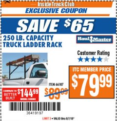 Harbor Freight ITC Coupon 250 LB. CAPACITY TRUCK LADDER RACK Lot No. 66187 Expired: 8/7/18 - $79.99