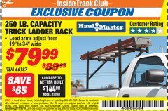 Harbor Freight ITC Coupon 250 LB. CAPACITY TRUCK LADDER RACK Lot No. 66187 Expired: 11/30/18 - $79.99