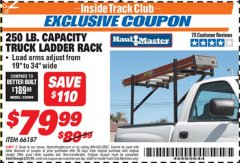 Harbor Freight ITC Coupon 250 LB. CAPACITY TRUCK LADDER RACK Lot No. 66187 Expired: 5/31/19 - $79.99