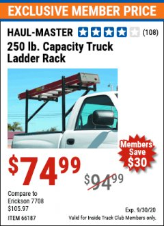 Harbor Freight ITC Coupon 250 LB. CAPACITY TRUCK LADDER RACK Lot No. 66187 Expired: 9/30/20 - $74.99