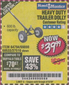 Harbor Freight Coupon HEAVY DUTY TRAILER DOLLY Lot No. 69898/37510/60533 Expired: 4/13/19 - $39.99