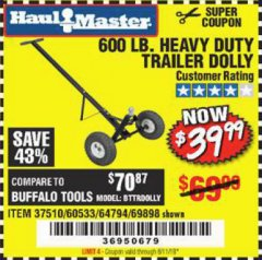 Harbor Freight Coupon HEAVY DUTY TRAILER DOLLY Lot No. 69898/37510/60533 Expired: 6/11/19 - $39.99
