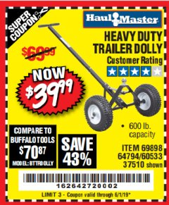 Harbor Freight Coupon HEAVY DUTY TRAILER DOLLY Lot No. 69898/37510/60533 Expired: 6/1/19 - $39.99