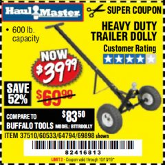 Harbor Freight Coupon HEAVY DUTY TRAILER DOLLY Lot No. 69898/37510/60533 Expired: 10/10/19 - $39.99