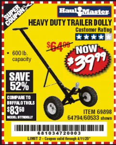 Harbor Freight Coupon HEAVY DUTY TRAILER DOLLY Lot No. 69898/37510/60533 EXPIRES: 6/30/20 - $39.99