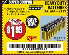 Harbor Freight Coupon 24 PACK HEAVY DUTY BATTERIES Lot No. 61675/68382/61323/61677/68377/61273 Expired: 3/14/20 - $1.99