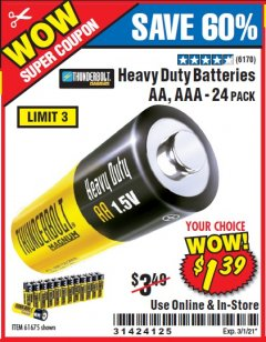 Harbor Freight Coupon 24 PACK HEAVY DUTY BATTERIES Lot No. 61675/68382/61323/61677/68377/61273 Valid: 2/21/21 - 3/1/21 - $1.39