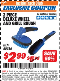 Harbor Freight ITC Coupon 2 PIECE DELUXE WHEEL AND GRILL BRUSH Lot No. 60586 Expired: 4/30/19 - $2.99