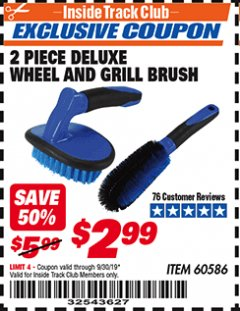 Harbor Freight ITC Coupon 2 PIECE DELUXE WHEEL AND GRILL BRUSH Lot No. 60586 Expired: 9/30/19 - $2.99