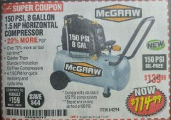 Harbor Freight Coupon MCGRAW 150 PSI, 8 GALLON, 1.5 HP HORIZONTAL COMPRESSOR Lot No. 64294/56269 Expired: 7/31/18 - $144.99