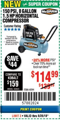 Harbor Freight Coupon MCGRAW 150 PSI, 8 GALLON, 1.5 HP HORIZONTAL COMPRESSOR Lot No. 64294/56269 Expired: 8/26/18 - $114.99