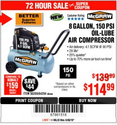 Harbor Freight Coupon MCGRAW 150 PSI, 8 GALLON, 1.5 HP HORIZONTAL COMPRESSOR Lot No. 64294/56269 Expired: 4/28/19 - $114.99