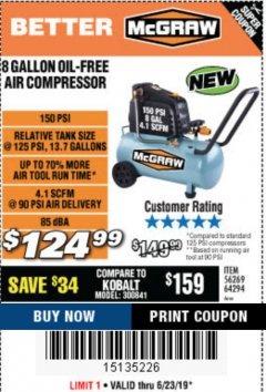 Harbor Freight Coupon MCGRAW 150 PSI, 8 GALLON, 1.5 HP HORIZONTAL COMPRESSOR Lot No. 64294/56269 Expired: 6/23/19 - $124.99
